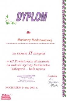 Dyplom dla Marianny Madanowskiej za zajęcie 2 miejsca w 3 powiatowym konkursie na ludowe wyroby hafciarskie w kategorii haft ręczny