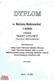Dyplom dla Marianny Madanowskiej za zajęcie 2 miejsca w konkursie: Haft Ludowy - Tradycja i Współczesność
