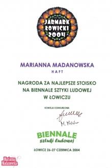Nagroda dla Marianny Madanowskiej za najlepsze stoisko na Biennale Sztuki Ludowej w Łowiczu podczas Jarmarku Łowickiego 2004