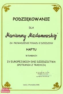 Podziękowanie dla Marianny Madanowskiej za prowadzenie pokazu z dziedziny haftu na 4 Europejskich Dniach Dziedzictwa w Łowiczu